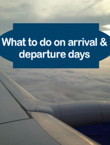 Arrival & Departure days