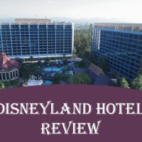 Disneyland Hotel Review with Pros & Cons