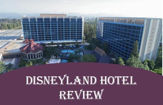 Disneyland Hotel Overview