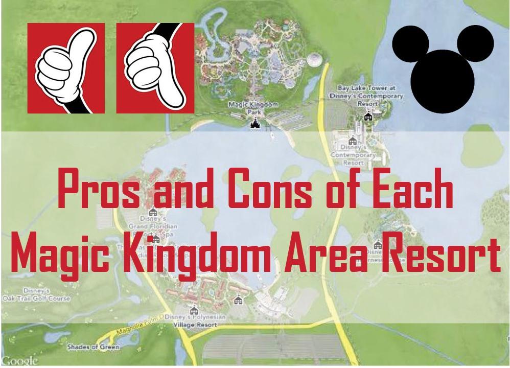 Pros Amp Cons Of Magic Kingdom Area Resorts In Disney World