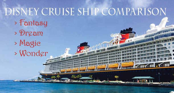 Disney Cruise Line Ship Comparison Guide | Walt Disney ...